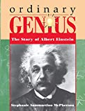 Ordinary Genius: The Story of Albert Einstein By S. S. McPherson