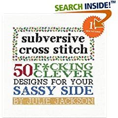 ISBN:1576877558 Subversive Cross Stitch by Julie    Jackson