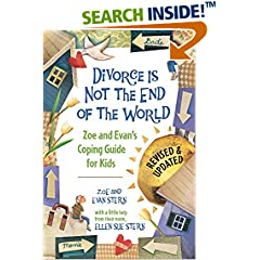 ISBN:1582462410 Divorce Is Not the End of the World by Zoe    Stern and Evan    Stern