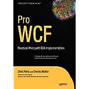 Pro WCF: Practical Microsoft SOA Implementation (Pro)