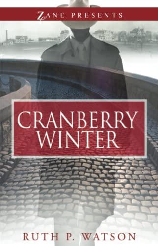 Cranberry Winter: A Novel Ruth P. Watson