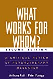 What Works for Whom?, Second Edition: A Critical Review of Psychotherapy Research