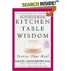 ISBN:1594482098 Kitchen Table Wisdom by Rachel    Naomi Remen
