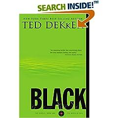 ISBN:1595547304 Black (The Circle Series) by Ted    Dekker