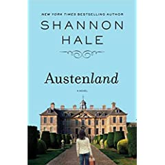 Austenland: A Novel