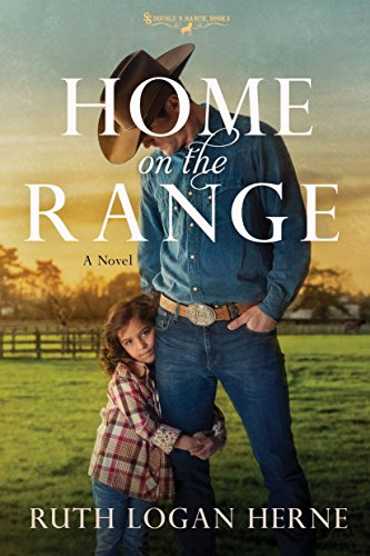 Home on the Range: A Novel Ruth Logan Herne
