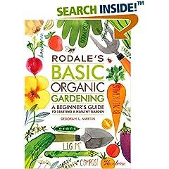 ISBN:1609619838 Rodale's Basic Organic Gardening by Deborah    L. Martin