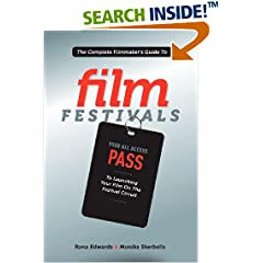 ISBN:1615930884 The Complete Filmmaker's Guide to Film Festivals by Rona 