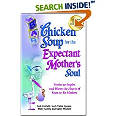 ISBN:1623610931 Chicken Soup for the Expectant Mother's Soul by Jack 