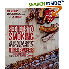 ISBN:1624140998 Secrets to Smoking on the Weber Smokey Mountain Cooker and Other Smokers by Bill 
