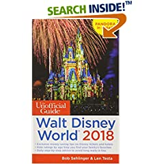 ISBN:1628090677 The Unofficial Guide to Walt Disney World 2018 (The Unofficial Guides) by Bob    Sehlinger and Len    Testa