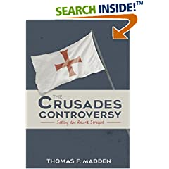 ISBN:1635820081 The Crusades Controversy by Thomas    F. Madden