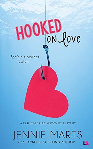 Hooked on Love Jennie Marts