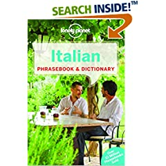 ISBN:1743214413 Lonely Planet Italian Phrasebook & Dictionary (Lonely Planet Phrasebook and Dictionary) by Lonely 