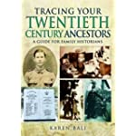 Tracing Your Twentieth-century Ancestors (Guide for Family Historians)