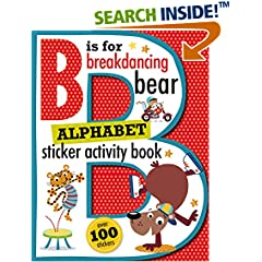 ISBN:1783934425 B is for Breakdancing Bear Alphabet Sticker Activity Book by Thomas    Nelson