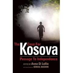 The Case for Kosova: Passage to Independence (Anthem Politics and Ir)