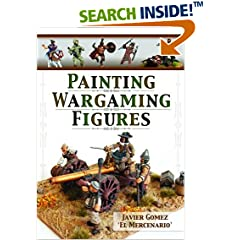 ISBN:1848848226 Painting Wargaming Figures by Javier 