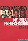 Garry Kasparov on My Great Predecessors Part 1(Garry Kasparov)