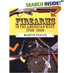 Firearms in the American West 1700-1900