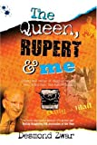 The Queen, Rupert and Me By Desmond Zwar