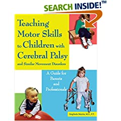 ISBN:1890627720 Teaching Motor Skills to Children With Cerebral Palsy And Similar Movement Disorders by Sieglinde 