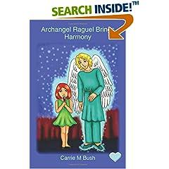ISBN:1912180049 Archangel Raguel Brings Harmony (Volume 3) by Carrie    M Bush