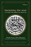Liberating the Soul: A Guide for Spiritual Growth (Sufi Wisdom Series)