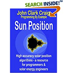 ISBN:1932344683 Sun Position-High Accuracy Solar Position Algorithms by John Clark Craig