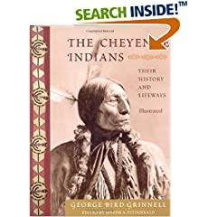 ISBN:1933316608 The Cheyenne Indians by George 