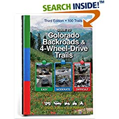 ISBN:1934838047 Guide to Colorado Backroads & 4-Wheel-Drive Trails, 3rd Edition by Charles    A. Wells and Matt    Peterson