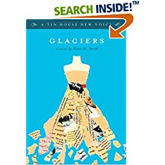 ISBN:193563920X Glaciers (A Tin House New Voice) by Alexis    M. Smith