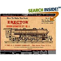 ISBN:1935700715 How to Make 'Em Book Erector Hudson Locomotive Set. No. A by The    A.C. Gilbert Company