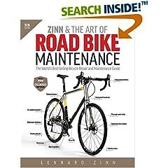 ISBN:193771537X Zinn & the Art of Road Bike Maintenance by Lennard    Zinn