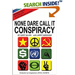 ISBN:1939438004 None Dare Call It Conspiracy by Gary    Allen and Larry    Abraham
