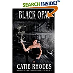 ISBN:1947462059 Black Opal (Peri Jean Mace Ghost Thriller) by Catie 