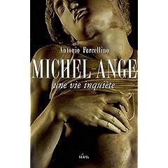 Michel-Ange : Une vie inquiète