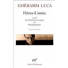 """Héros-Limite suivi de """"Le Chant de la carpe"""" et de """"Paralipomènes"""""""