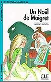 Lectures Cle En Francais Facile - Level 2: Un Noel De Maigret