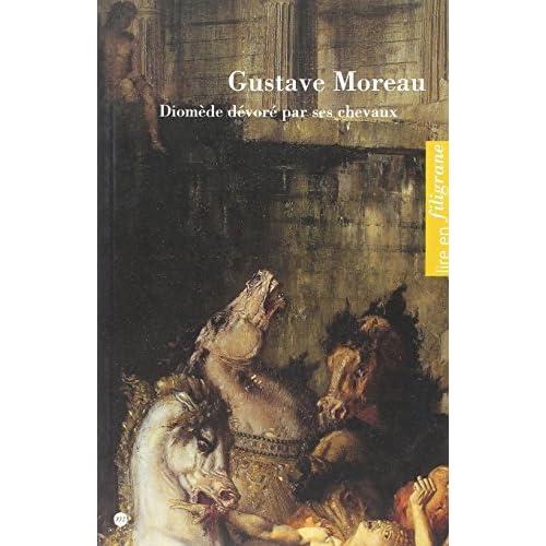 Gustave Moreau : Diomède dévoré par ses chevaux