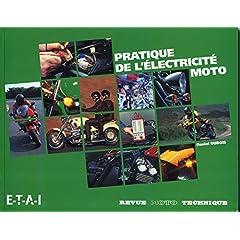 La pratique de l'électricité moto