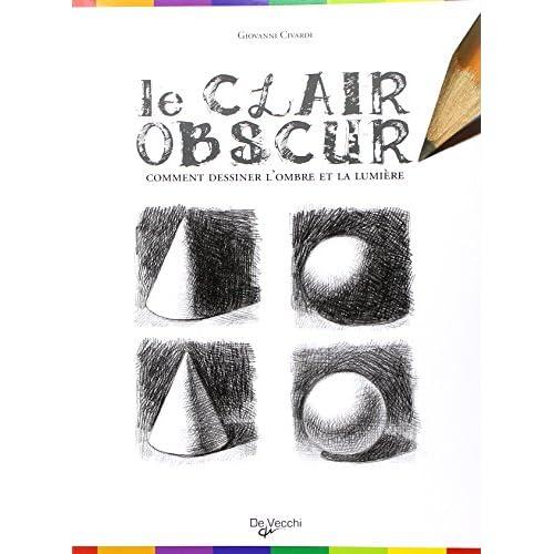 Le clair-obscur : Comment dessiner l