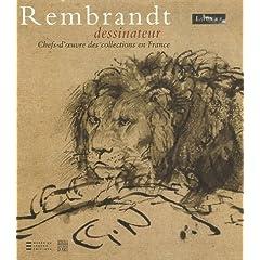 Rembrandt Dessinateur les Chefs d