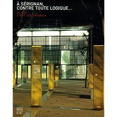 A Sérignan, contre toute logique... : 15 ans d