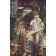 Gustave Moreau, Mythes et chim�res : Aquarelles et dessins secrets du mus�e Gustave-Moreau 22 juillet - 9 novembre 2003