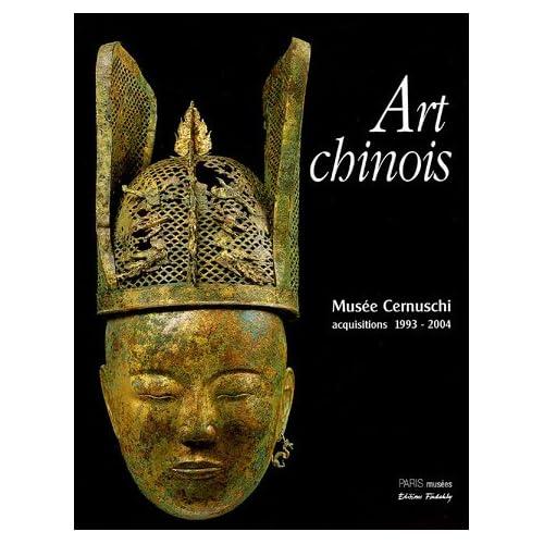 Art chinois : Musée Cernuschi, acquisitions 1993-2004