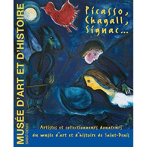Picasso, Chagall, Signac... : Artistes et collectionneurs donateurs du musée d