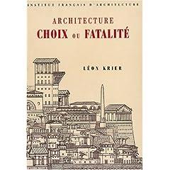 Architecture: Choix ou fatalité