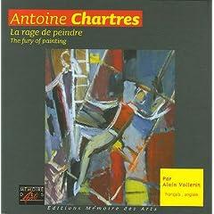 Antoine Chartres (1903-1968) : La rage de peindre Edition bilingue français-anglais