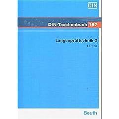Längenprüftechnik 2. Lehren, Normen (Broschiert)